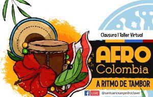 Este jueves, clausura del I Taller Virtual Afrocolombia a ritmo de tambor